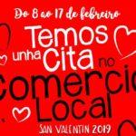 """""""TEMOS UNHA CITA NO COMERCIO LOCAL"""" A CAMPAÑA DE NAMORADOS DO COMERCIO LOCAL DO MORRAZO"""